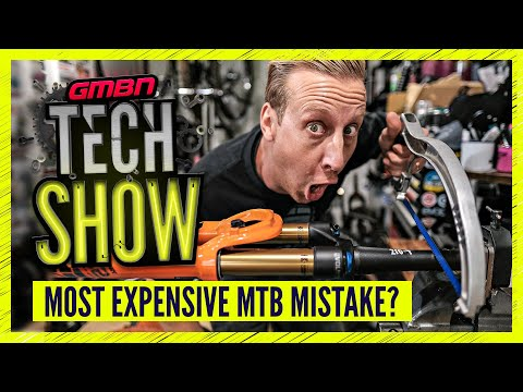 Most Expensive MTB Mistakes | GMBN Tech Show Ep. 177