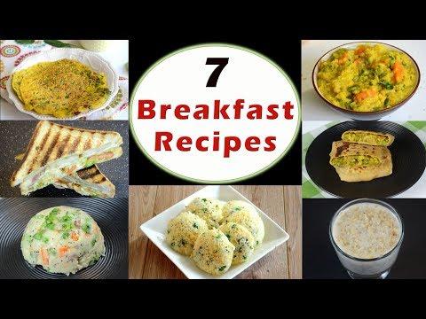 7 Breakfast Recipes - Part 1 | Indian Breakfast Recipes | Healthy and Quick Breakfast Recipes