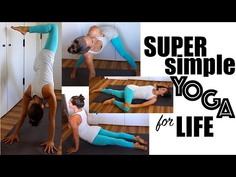 Super Simple Yoga for Life - Basic Yoga Practice
