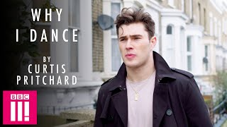 """I Can Be Free On Stage"": Why I Dance By Curtis Pritchard"