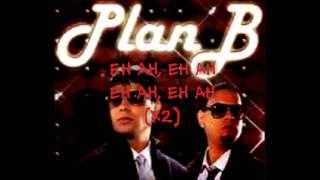 Plan B- Mi Vecinita (lyrics/letra)