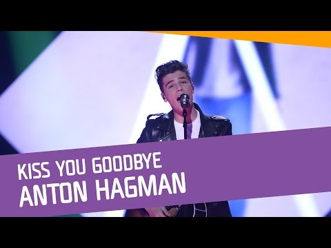 Anton Hagman - Kiss You Goodbye