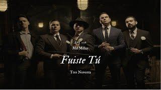 Fuiste Tú - Tres Noventa (Video Oficial)