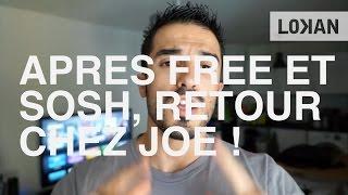 Mon retour chez Joe Mobile, après Free et Sosh