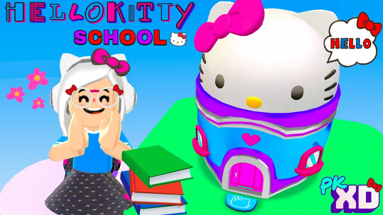 HELLO KITTY SCHOOL IN PK XD!