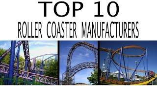 Top 10 Roller Coaster Manufacturers thumbnail