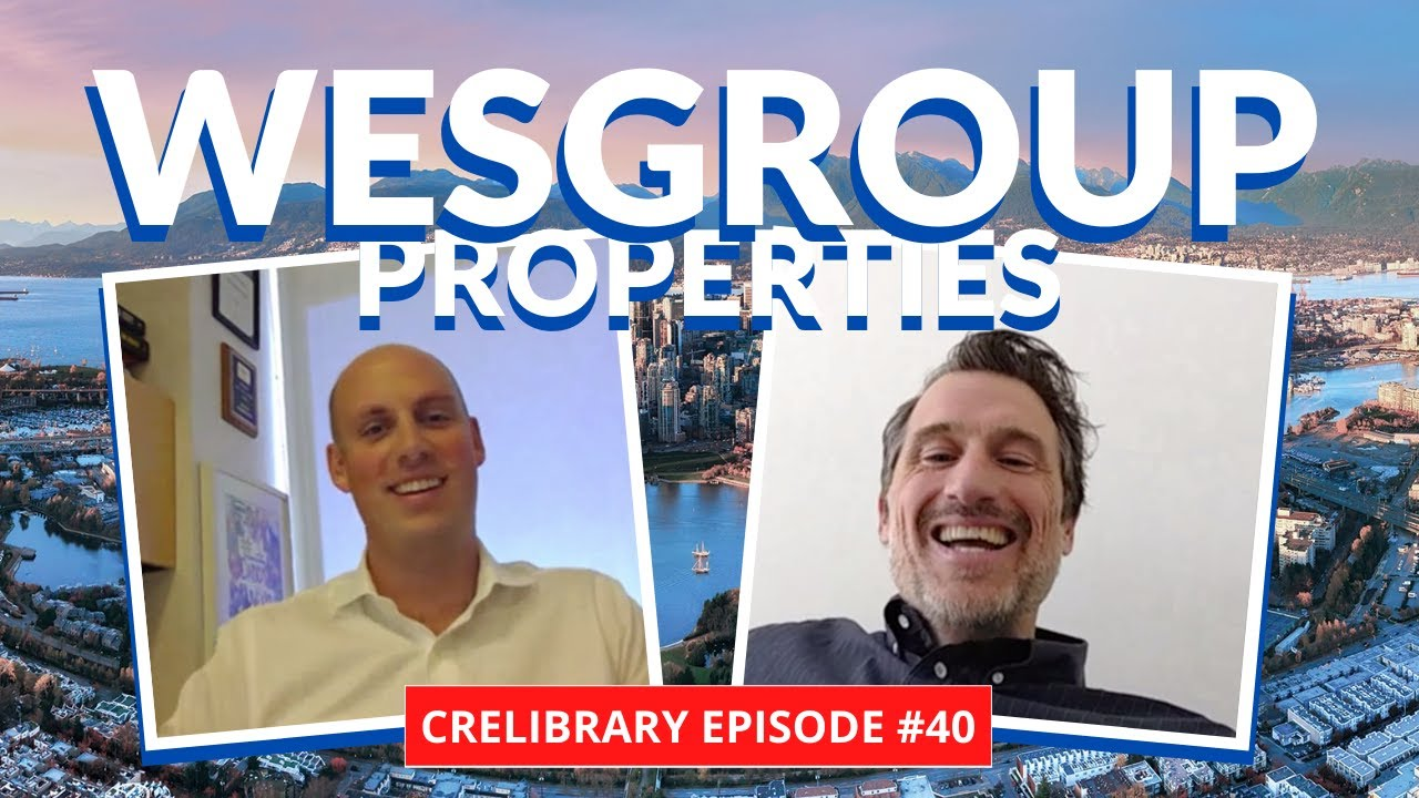 West Coast Development with Beau Jarvis, President of Wesgroup | CRELIBRARY Episode #40