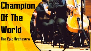 Coldplay - Champion Of The World | Epic Orchestra