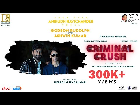Criminal Crush Song Promo | Anirudh Ravichander | Ashwin | Tanya Ravichandran