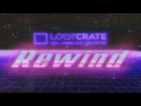 REWIND - Loot Crate January 2015 Theme Video (Retro 80's Commercial)