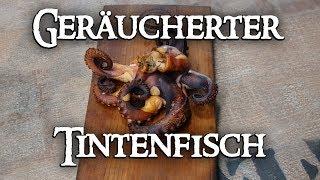 Geräucherter Tintenfisch | Grill & Chill / BBQ & Lifestyle