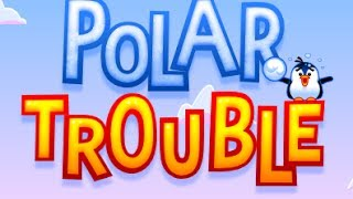 Polar Trouble  Level1-28 Walkthrough