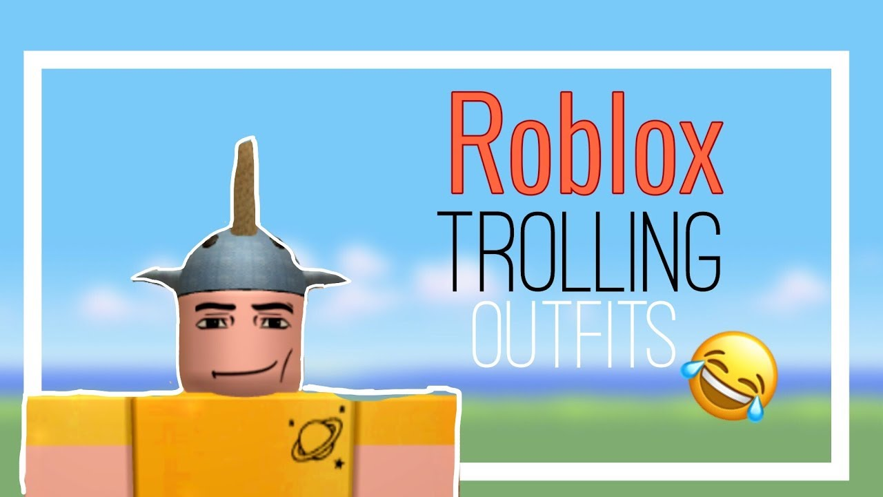 Top 5 Roblox Trolling Outfits Youtube