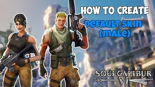 Soul Calibur 6 : How to Make Default Skin (Male) from Fortnite