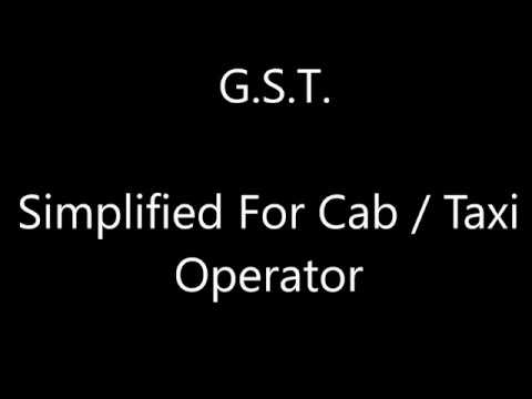 G.S.T Simplified For Cab / Taxi Operator By www.kbcd.in