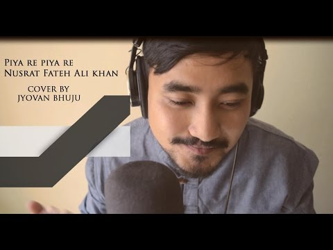 Piya Re Piya Re - Nusrat Fateh Ali Khan...
