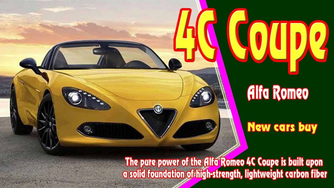 Alfa Romeo C Coupe Alfa Romeo C Coupe Forum New Cars - 2018 alfa romeo 4c for sale