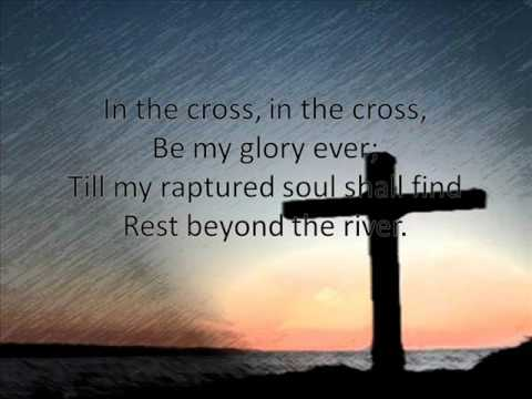 Jesus Keep Me Near the Cross - YouTube