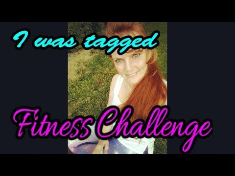 i-was-tagged-|-fitness-challenge-|-who-did-i-tag?