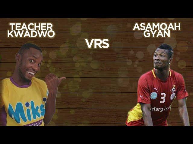 Teacher Kwadwo interviews Asamoah Gyan about his Wife saga.