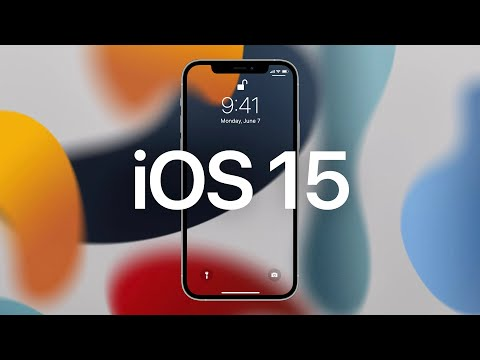 iOS 15: Top New Features