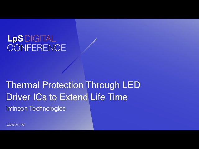 Sponsored. Infineon Webinar   Smart Thermal Protection Provided by LED Driver ICs.