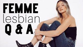Femme Lesbian Q&A   Kate Austin