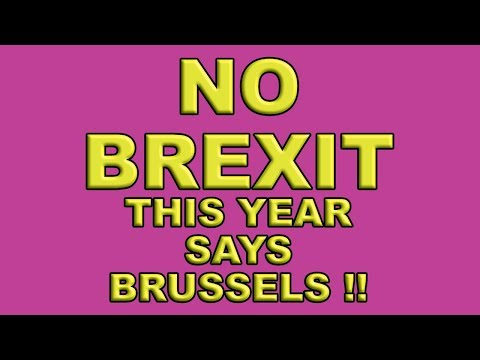 no-brexit-this-year-says-brussels!