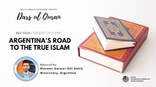Daily Dars ul Quran #4: Argentina's road to the True Islam #Ramadan2020