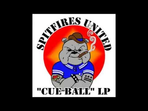 """Spitfires United - """"Cue Ball"""" LP (Discography Part 1)"""