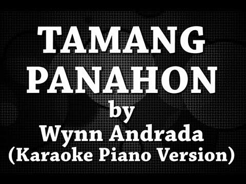 Tamang Panahon (Karaoke Piano Version) by Wynn Andrada