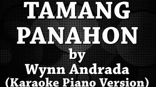 Tamang Panahon (Karaoke Piano Version) by Wynn Andrada