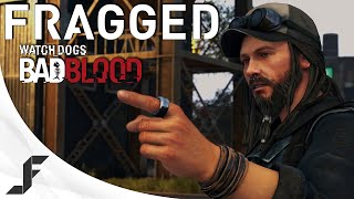 fragged watch dogs bad blood dlc