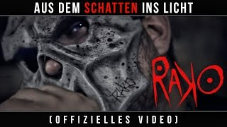 Rako - Aus dem Schatten ins Licht (Official Music Video)