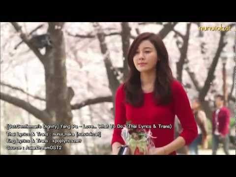 [ซับไทย] Yang Pa - Love...What To Do [Ost.Gentleman's Dignity]
