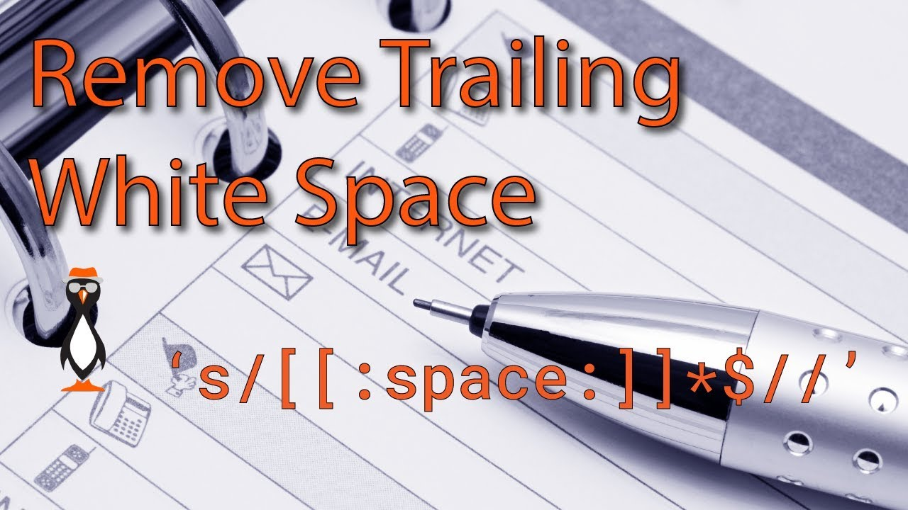 Remove Trailing Spaces Using Sed - The Urban Penguin