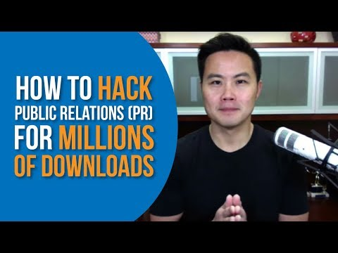 How to Hack Public Relations (PR) for Millions of Downloads