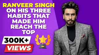 How Ranveer Singh HACKED His Way To The TOP Of Bollywood   BeerBiceps Passion To Profession Guide