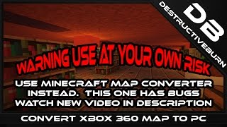 Convert Minecraft Xbox 360 Map To PC Minecraft (Use With Caution)