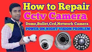 how to repair cctv camera no power// night vision//cctv foult board//cctv no poewr//Bullet Camera
