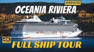 Oceania Riviera | Full Ship Tour & Review | 4K | All Public Spaces Explained