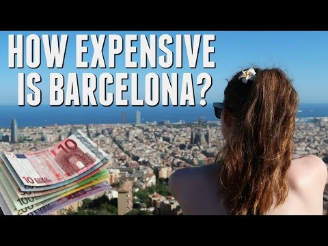 HOW EXPENSIVE IS BARCELONA?