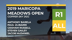 2019 Maricopa Meadows Open • RND1 • A. Barela • P. Ulibarri • G. Russell • S. Gailey • J. McDaniel