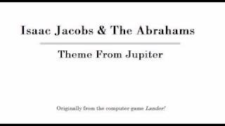 Theme From Jupiter - Isaac Jacobs & The Abrahams