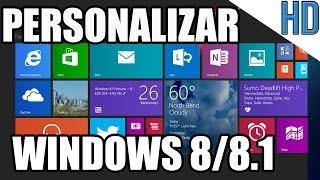Como Personalizar Windows 8/8.1 | Mejorar la Apariencia de mi PC al Maximo 2016