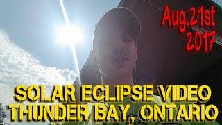 Video SOLAR ECLIPSE - THUNDER BAY , ONTARIO - AUGUST 21 , 2017 download MP3, 3GP, MP4, WEBM, AVI, FLV Juli 2018
