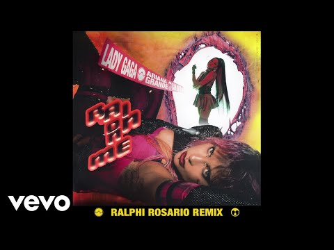 Lady Gaga, Ariana Grande, Ralphi Rosario – Rain On Me (Ralphi Rosario Remix/Audio)