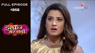 Ishq Mein Marjawan - Full Episode 262 - With English Subtitles