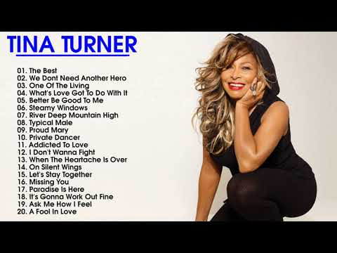 Tina Turner Greatest Hits - Best Songs of Tina Turner playlist