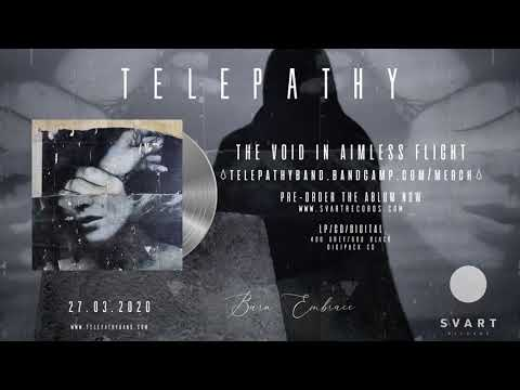 Telepathy: The Void In Aimless Flight